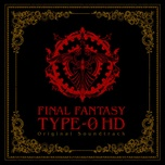 final fantasy type-0 hd ost - takeharu ishimoto