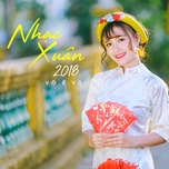 nhac xuan 2018 (single) - vo e vo