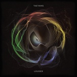 louder (single) - tae yang (bigbang)