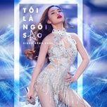toi la ngoi sao (single) - giang hong ngoc