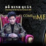 come back to me (single) - do minh quan