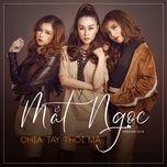 chia tay thoi ma (single) - mat ngoc