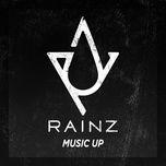 music up (single) - rainz