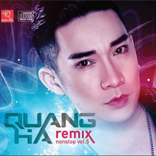 Quang Hà Nonstop Remix