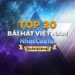 bxh bai hat viet nam tuan 01/2018 - v.a