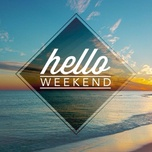 hello weekend - v.a