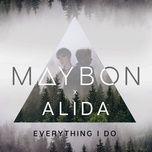everything i do (single) - maybon, alida