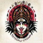 bengali crown (digital single) - komodo