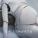'til i'm done (remixes) (single) - paloma faith