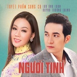 noi voi nguoi tinh - luu anh loan, huynh truong thinh