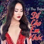 de cho em khoc (single) - ly thu thao