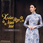 xuan dep lam sao (single) - ha thu