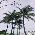 havana (single) - j.fla