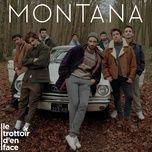 montana (single) - le trottoir d'en face