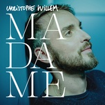 madame (remix) (single) - christophe willem
