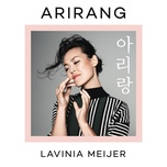 arirang (single) - lavinia meijer, traditional