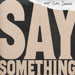 say something (single) - justin timberlake, chris stapleton
