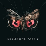 skeletons: part 2 (ep) - missio
