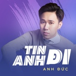 tin anh di (single) - ta anh duc