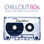 chillout 80s - deep wave