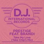 take my love (take chip's mix) (single) - prestige