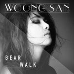 bear walk (single) - woong san