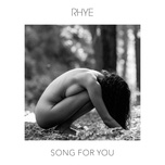 song for you (single) - rhye