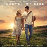 forever my girl (music from and inspired by the motion picture) - v.a