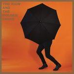 the rain (single) - the golden choir