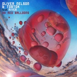 99 red balloons (single) - oliver nelson, tobtok, river
