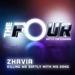 killing me softly with his song (the four performance) (single) - zhavia