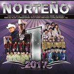 norteno #1's 2017 - v.a