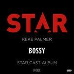 bossy (from star season 2) (single) - star cast, keke palmer