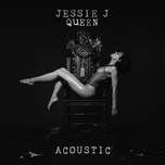 queen (acoustic) (single) - jessie j
