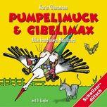pumpelimuck & gibelimax - allerhand usem marliland - karin glanzmann
