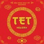 ron rang nhip tet (hoaprox remix) (single) - huong tram, mr.t, hoaprox