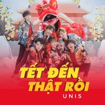 tet den that roi (single) - uni5