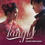 lang lo (single) - hoang hong ngoc