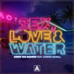 sex, love & water (single) - armin van buuren, conrad sewell
