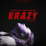 krazy (single) - touliver, binz, andree, evy