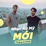 nhac au my moi thang 02/2018 - v.a