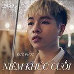 niem khuc cuoi (thang nam ruc ro ost) (single) - duc phuc