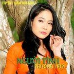 nguoi tinh - phuong thuy (nhom phu sa)