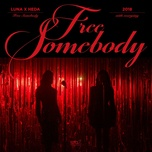 free somebody (with everysing) (single) - luna f(x), heda