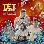 tet la nhat (single) - bao kun, yanbi, t-akayz, yen le