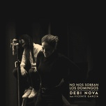 no nos sobran los domingos (version bachata) (single) - debi nova, vicente garcia