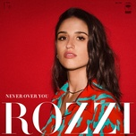 never over you (single) - rozzi