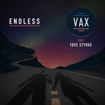 endless (single) - vax, tove styrke