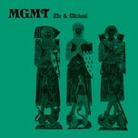 me and michael (single) - mgmt