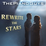 rewrite the stars (single) - the piano guys